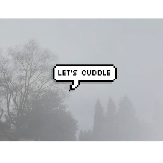 cuddle with me?