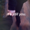 it's you.