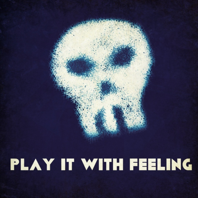 Play it with Feeling