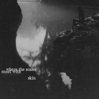 where the scales meet with skin