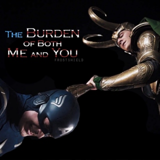 The Burden of Both Me and You {Frostshield}