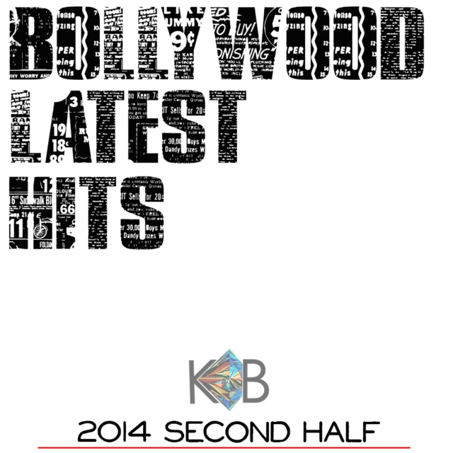 2014 Bollywood - Second Half