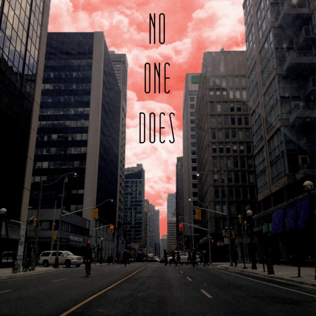 No One Does
