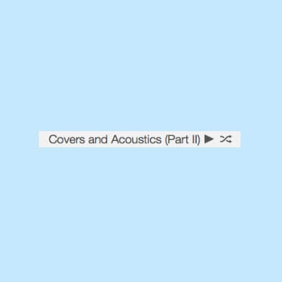 Covers And Acoustics (part ii)
