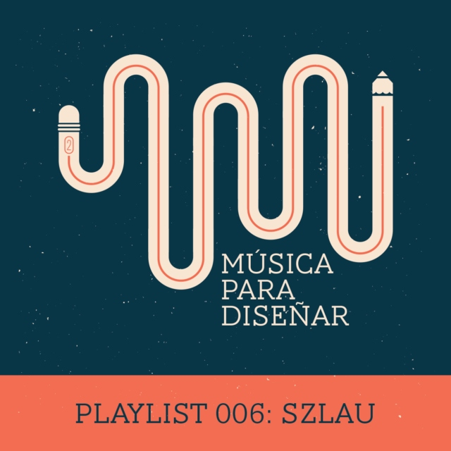 Playlist 006: SzLau