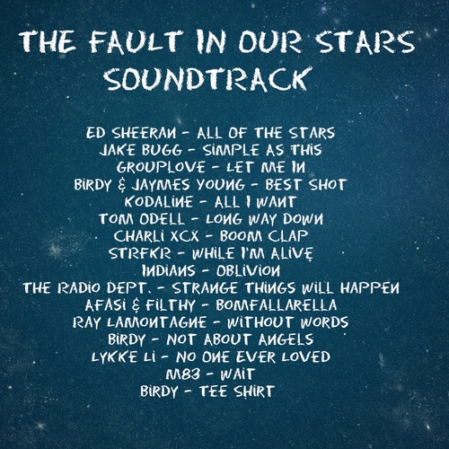 The Fault In Our Stars Soundtrack