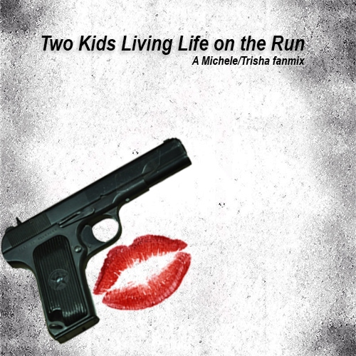 Two Kids Living Life on the Run (girl!Trikey)