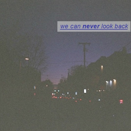 we can never look back