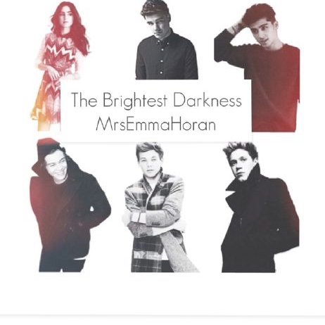The Brightest Darkness ( Liam Payne Fan Fiction Mix)