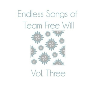 Vol.3 of Endless Songs of Team Free Will