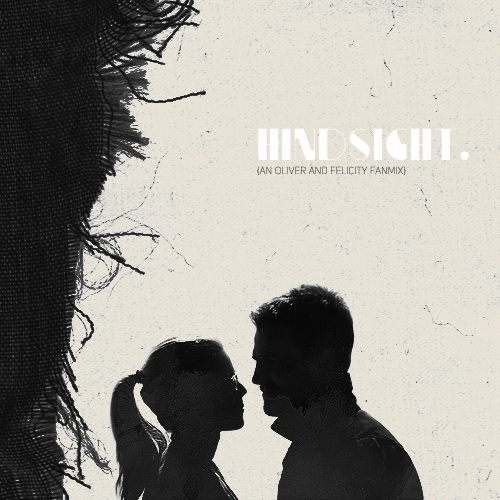 Hindsight - A side