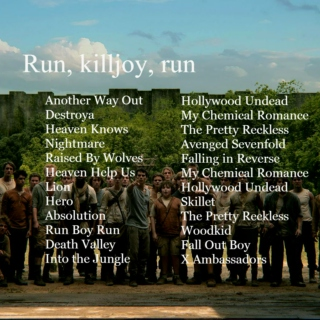 Run, killjoy, run