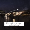 blackfriars bridge;