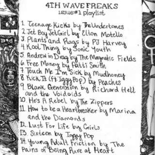 Fourth Wave Freaks Issue #1 playlist