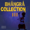 Bhangra Collection 3 (Summer 2014) *+4 Hours/+40 Tracks*