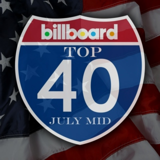Billboard Top 40 (US) July Mid 2014