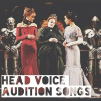 Head Voice Audition Songs