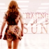 ; chasing the sun