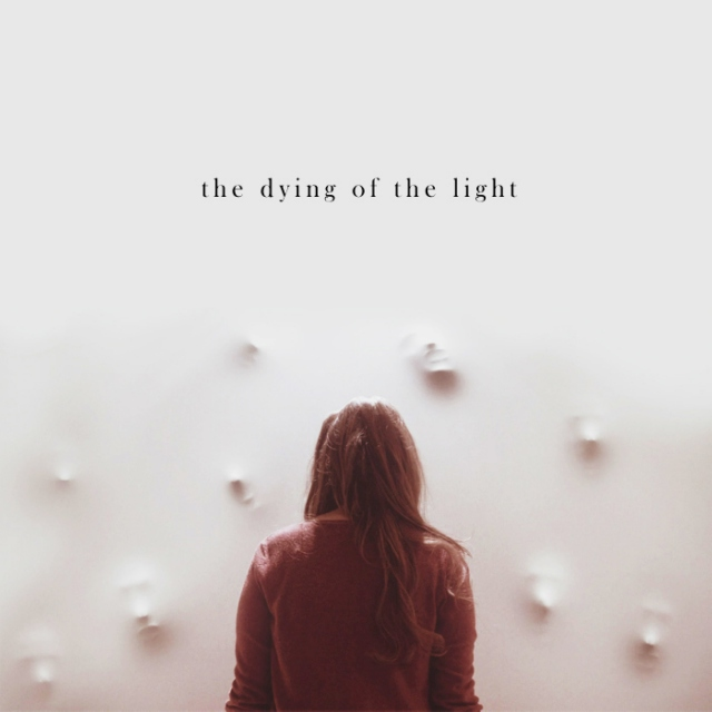 the dying of the light