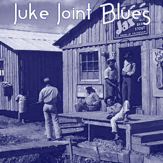 Juke Joint Blues