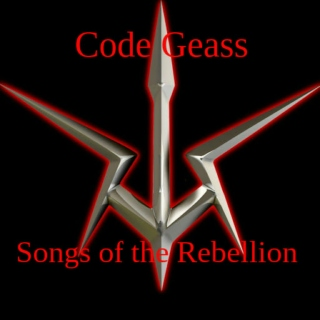Code Geass: Songs of the Rebellion