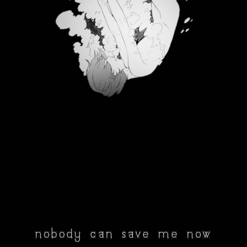 nobody can save me now