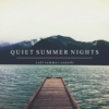 Quiet Summer Nights
