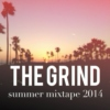 The Grind: Summer Mixtape