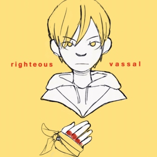 righteous vassal