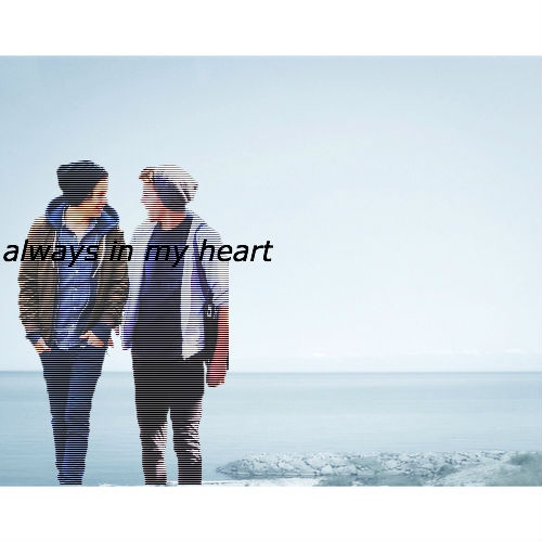 Always in my heart @Harry_Styles . Yours sincerely, Louis