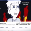 but who is fire guy