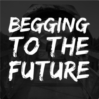 Begging to the Future: What We Learned From Our Very First 1461 Days