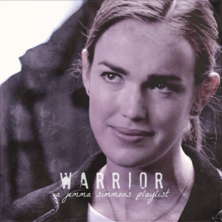 warrior: a jemma simmons playlist