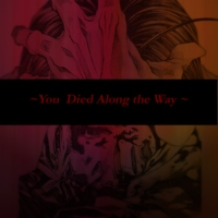 You Died Along the Way
