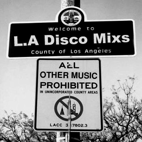 Teddyboys L.A. Disco Mixes