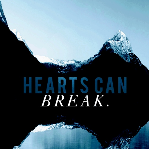 HEARTS CAN BREAK