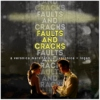 faults and cracks.