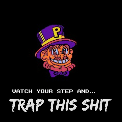 TRAP THIS SHIT