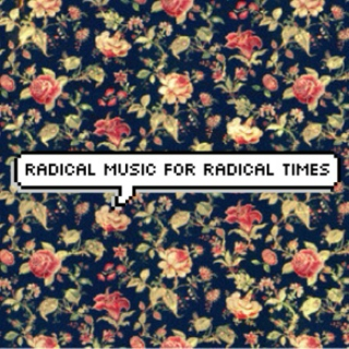 radical music for radical times