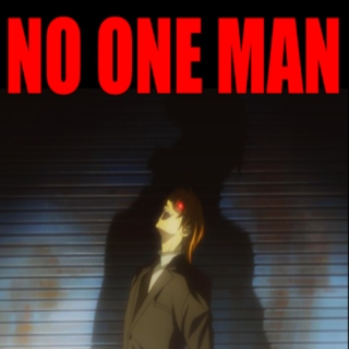 NO ONE MAN