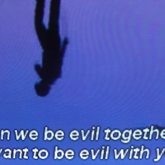 evil with you