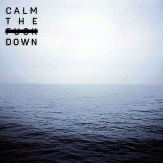 Lay it down // To the sea //♡