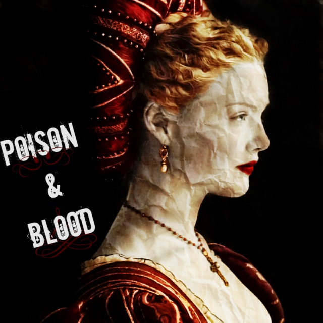 ✘ Poison & Blood