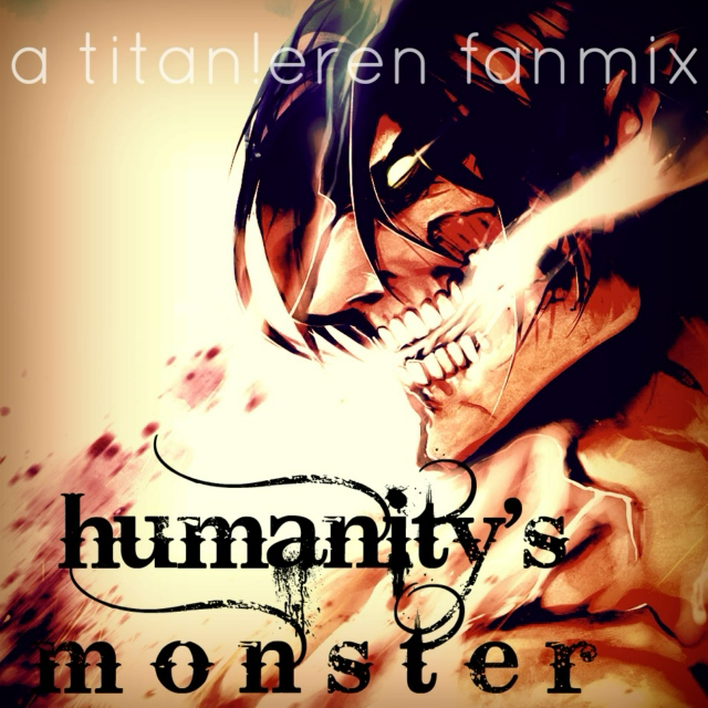 humanity's monster