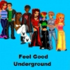 Feel Good Underground