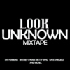 The Unknown Mixtape