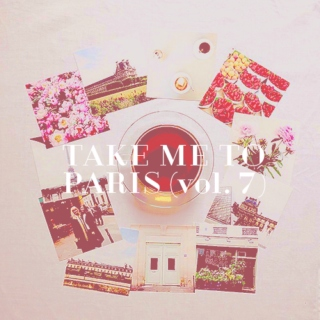 take me to paris (vol. 7)