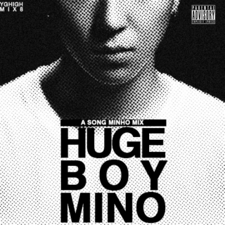 HUGE BOY MINO mix