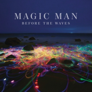 Before the Waves- Magic Man