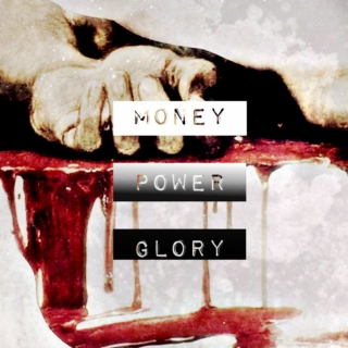 MONEY ✞ POWER ✞ GLORY